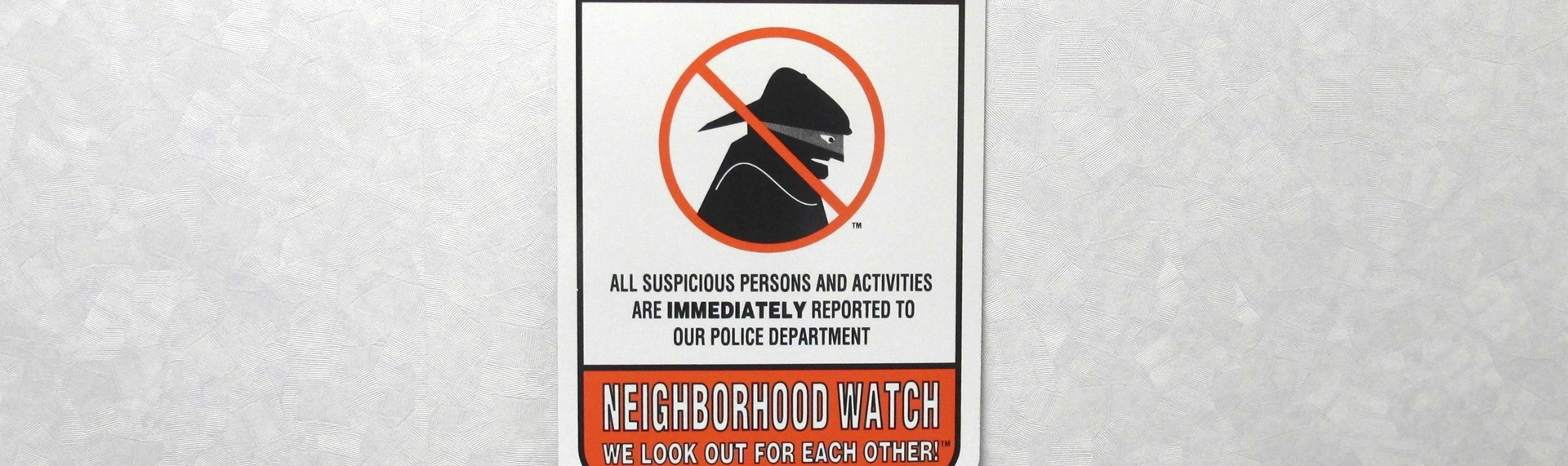 Join Our Crime Prevention Efforts! Start a Neighborhood Watch >>