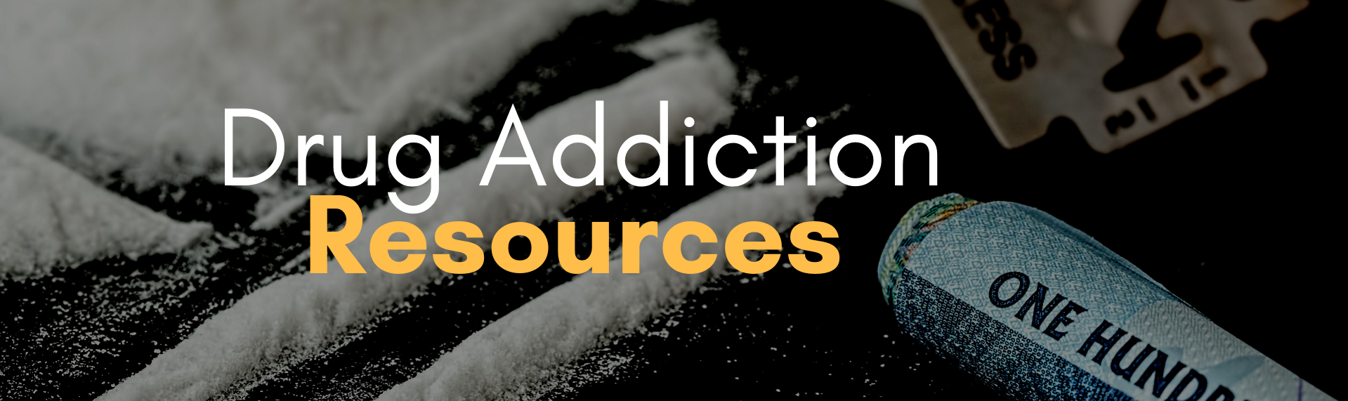 Drug & Alcohol Addiction Resources